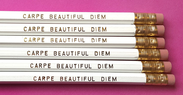Carpe Beautiful Diem - a Write Your Story Pencil Set