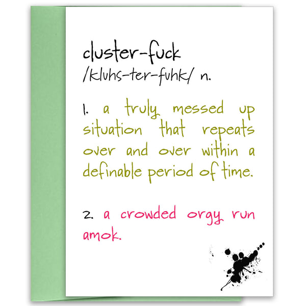 Clusterf*ck - A Humorous Adult Greeting Card - KatMariacaStudio - 1