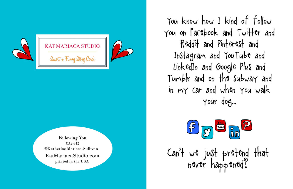 Funny Stalker Card - Following You - from Kat Mariaca Studio - KatMariacaStudio - 2