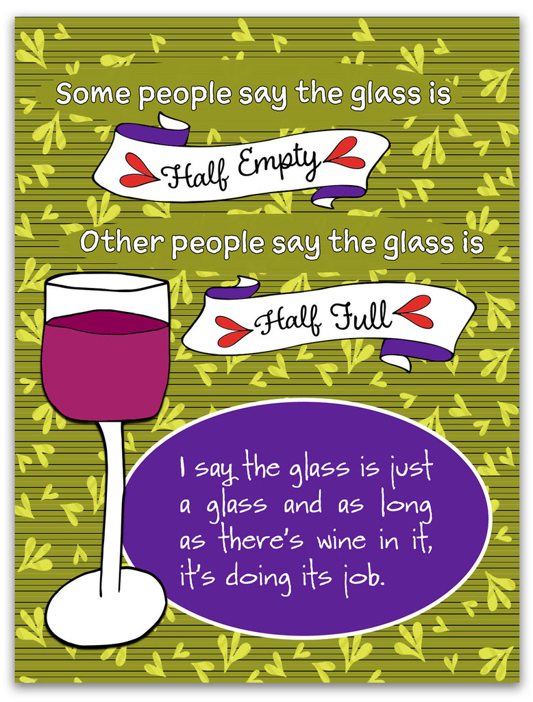 Glass Half Full - Fun Wine Card for Friends - KatMariacaStudio - 3