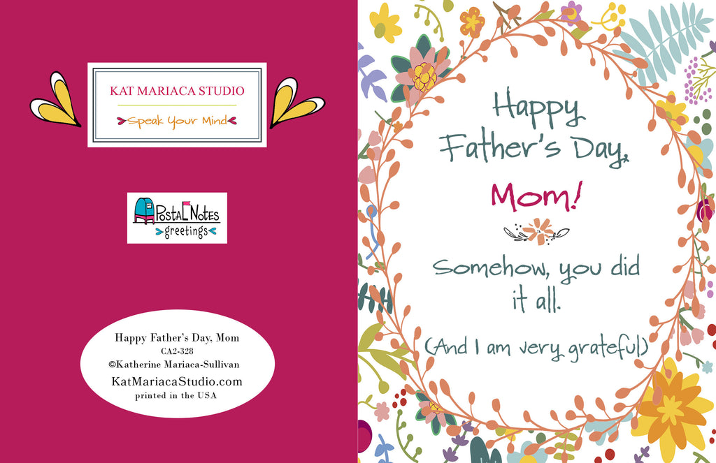 Happy Father's Day, Mom Greeting Card