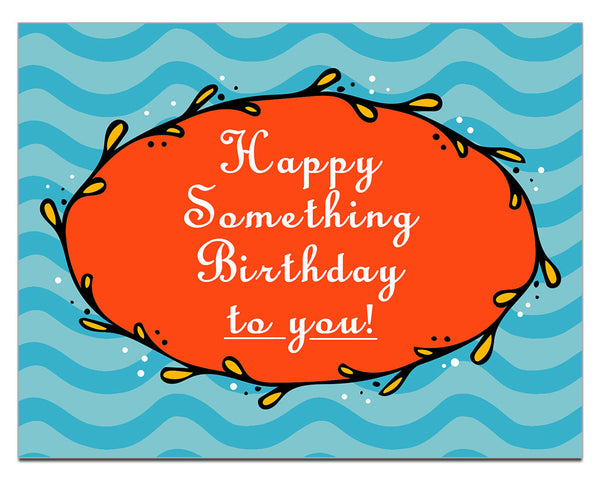 Happy Something Birthday to You Postcard - KatMariacaStudio - 1