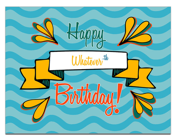 Happy Whatever-th Birthday | a Lazy Greetings (TM) Postcard - KatMariacaStudio - 1