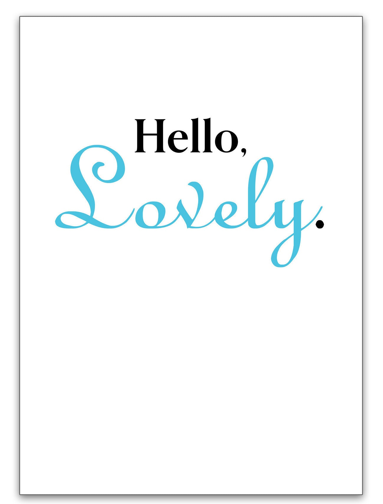 Love Card Card For Lover Hello Lovely Greeting Card