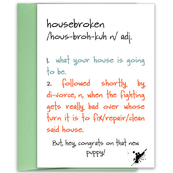 Housebroken - Funny Greeting Card for New Puppy - KatMariacaStudio - 1