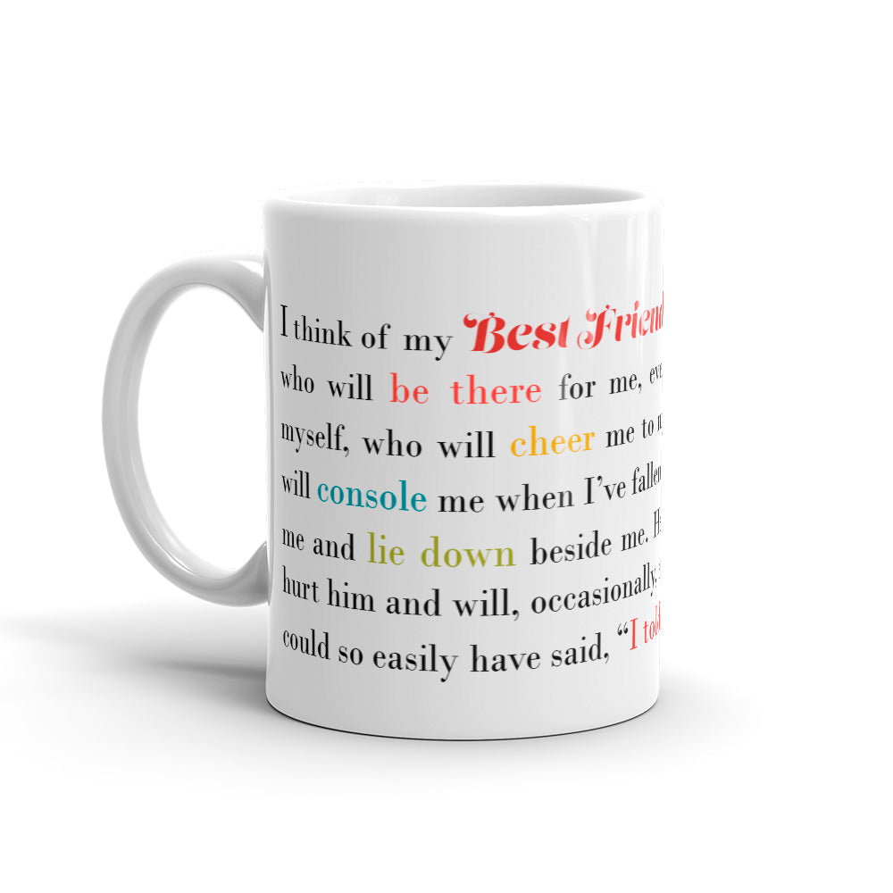 Best Friend Gift - I Think of My Best Friend - Male - Coffee Mug