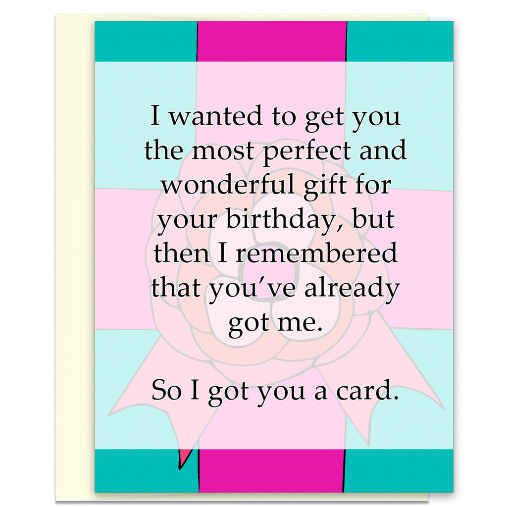Funny Birthday Card - I Got You a Birthday Card - KatMariacaStudio - 1