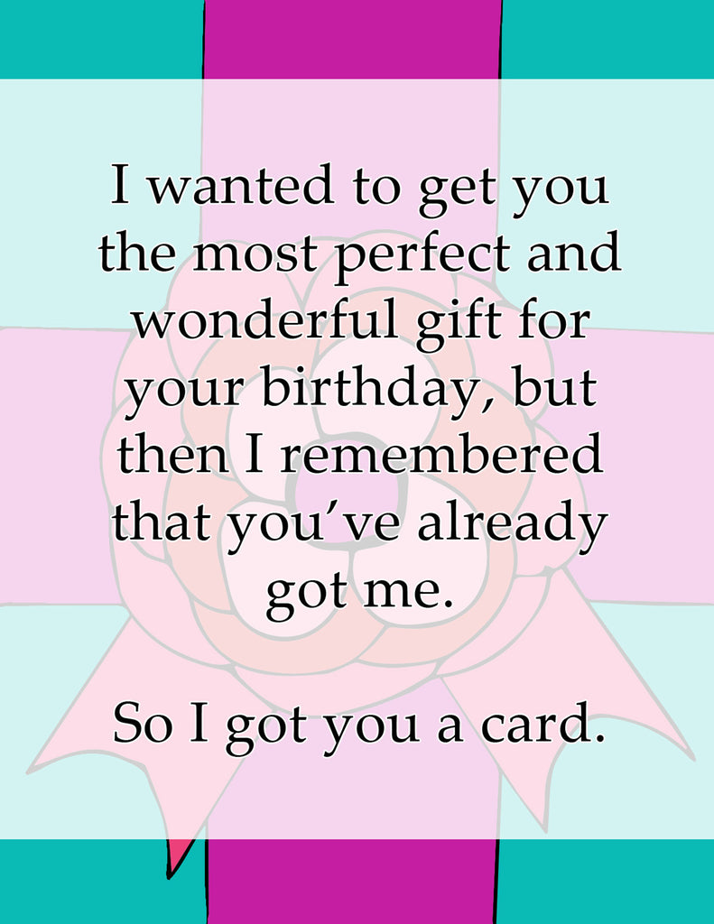 Funny Birthday Card - I Got You a Birthday Card - KatMariacaStudio - 4