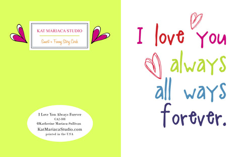I Love You Always Forever from Postal Notes Greetings
