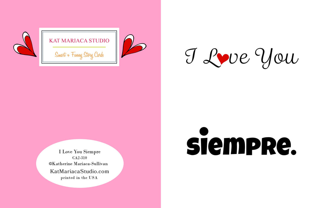 I Love You Siempre Love Card - Valentine's Day Card - KatMariacaStudio - 2