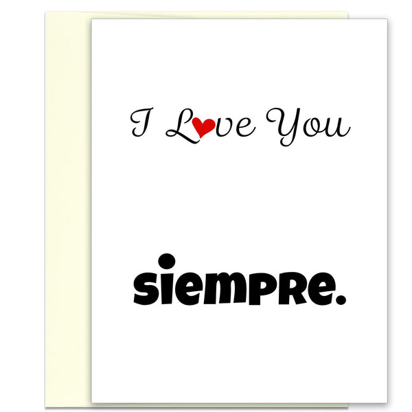 I Love You Siempre Love Card - Valentine's Day Card - KatMariacaStudio - 1
