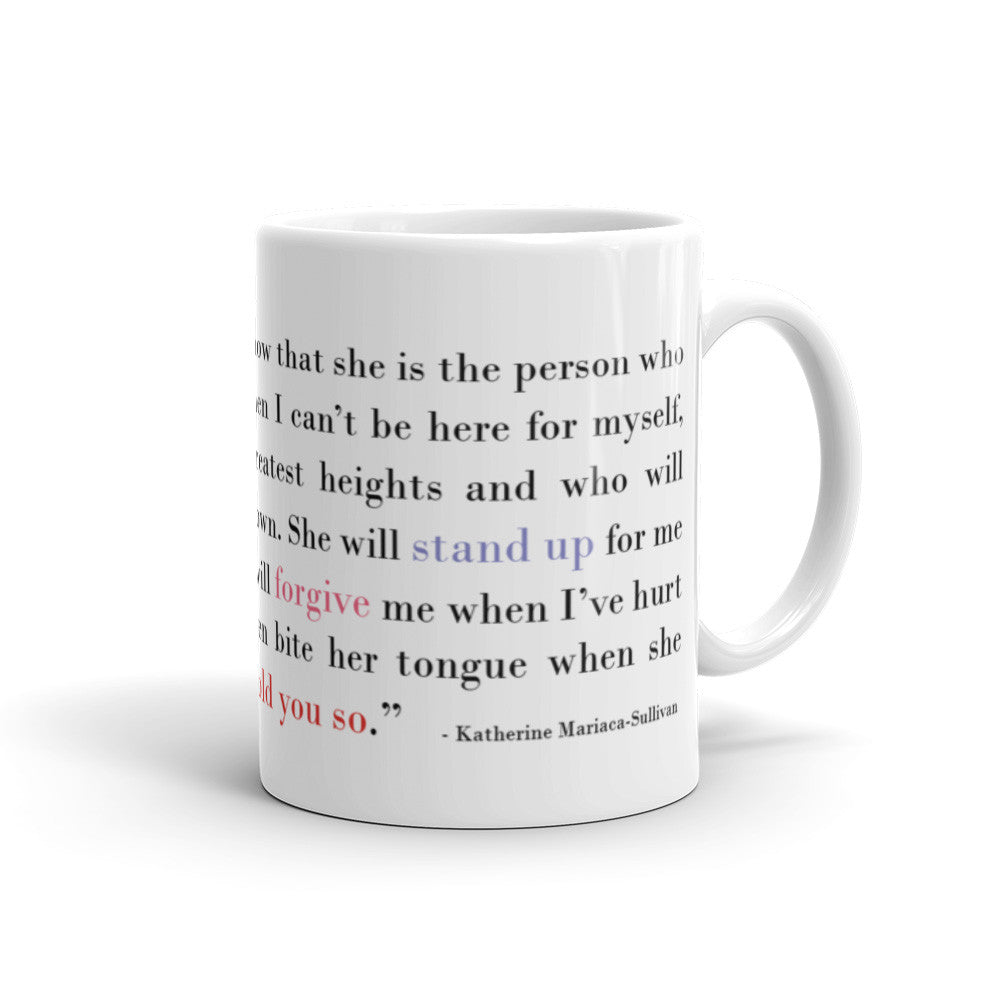 I Think of My Mother - 11 oz  or 15 oz Coffee Mug - KatMariacaStudio - 2