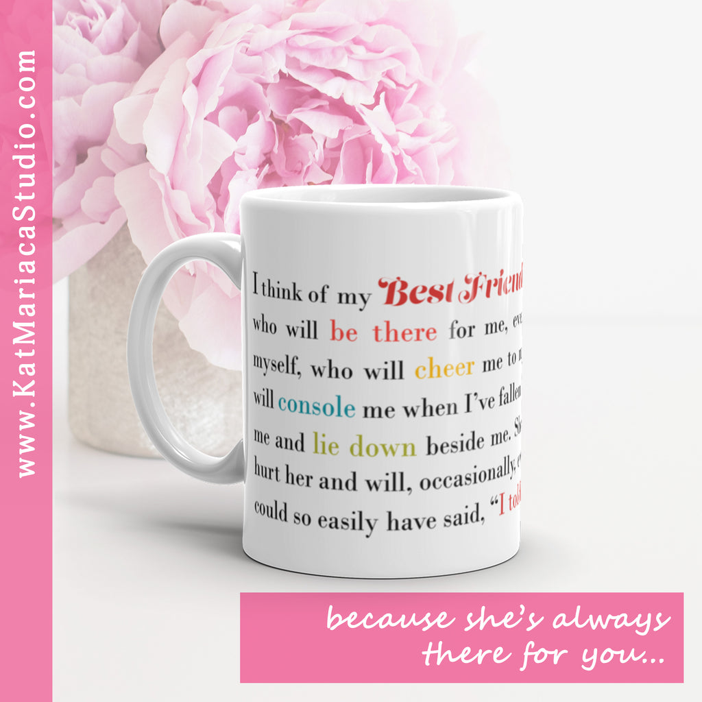 I Think of My Best Friend - Female - 11 oz  or 15 oz Mug