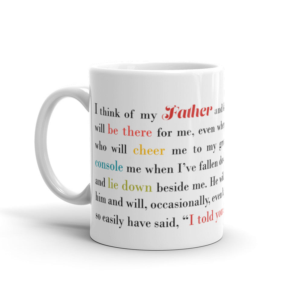 I Think of My Father - 11 oz  or 15 oz Coffee Mug - KatMariacaStudio - 1