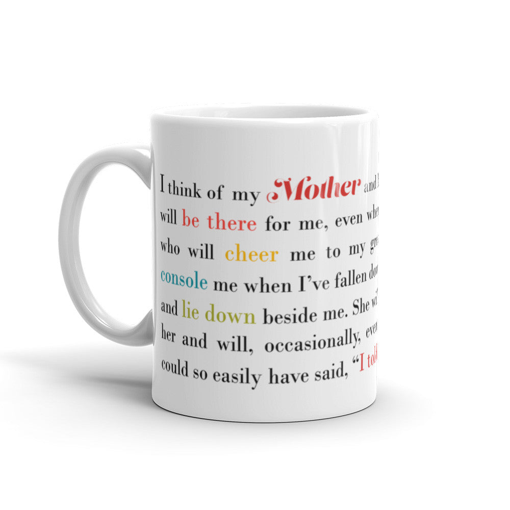 I Think of My Mother - 11 oz  or 15 oz Coffee Mug - KatMariacaStudio - 1