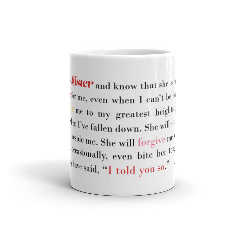 I Think of My Sister - 11 oz  or 15 oz Coffee Mug - KatMariacaStudio - 2