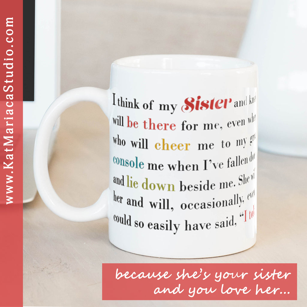 Best Sister Gifts - I Think of My Sister Coffee Mug - KatMariacaStudio