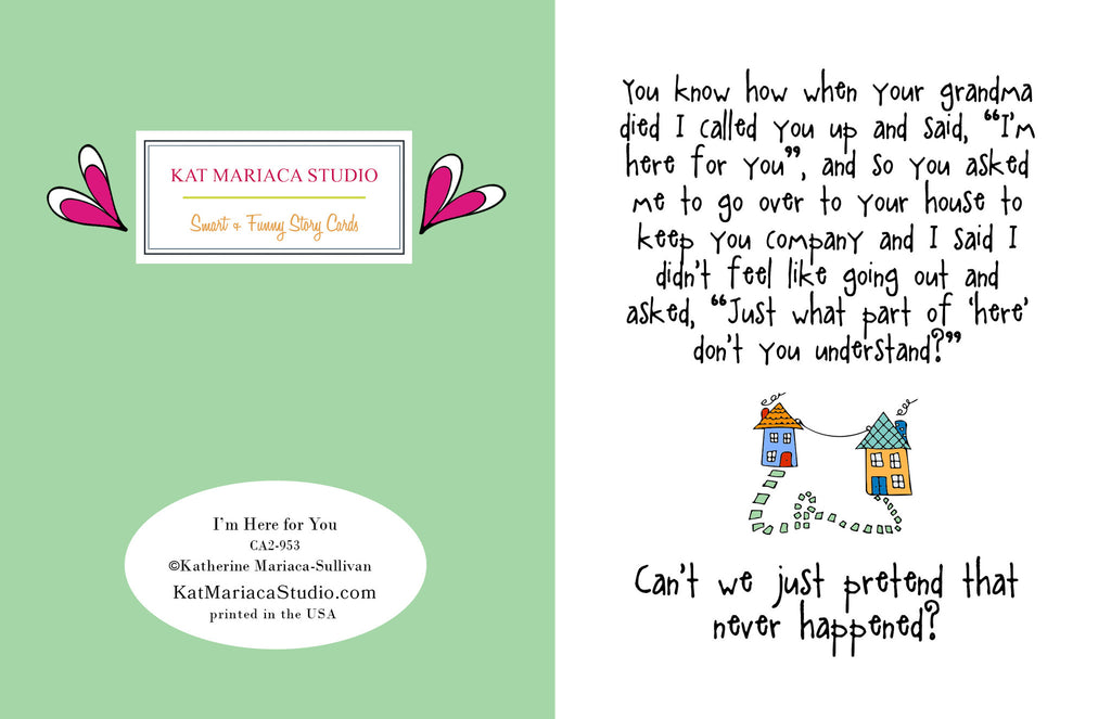 Funny Relationship Card - I'm Here for You - from Kat Mariaca Studio - KatMariacaStudio - 2