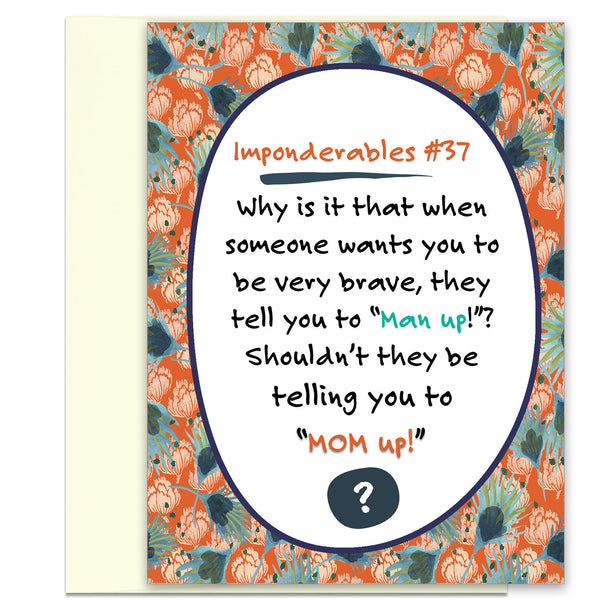 Imponderables # 37 - Funny Card for Mom