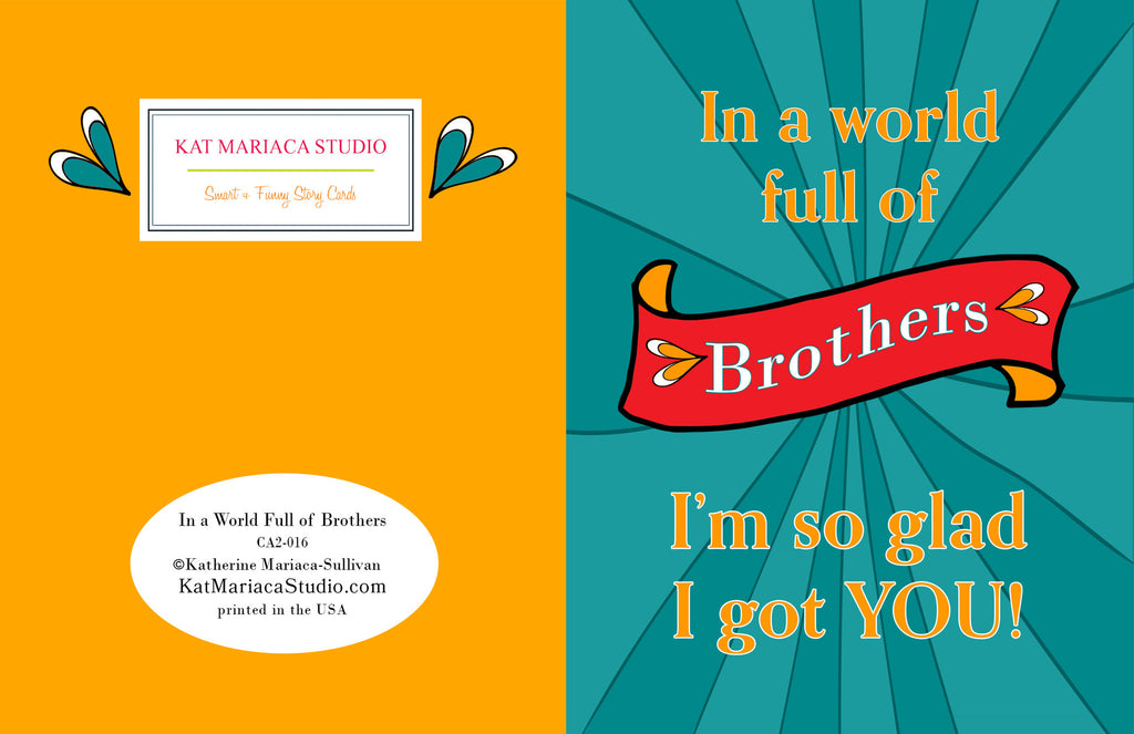 In a World Full of Brothers - Birthday Card for Your Brother - KatMariacaStudio - 2