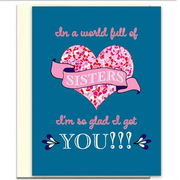 In a World Full of Sisters - Birthday Card for Your Sister - KatMariacaStudio - 1