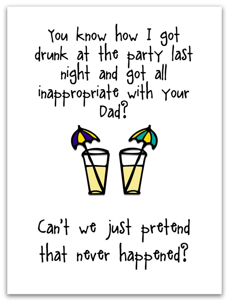 Inappropriate with Your Dad - Funny Greeting Card - KatMariacaStudio - 2