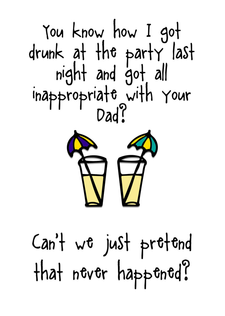 Inappropriate with Your Dad - Funny Greeting Card - KatMariacaStudio - 3