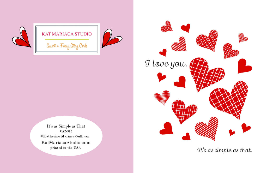 It's as Simple as That - I Love You Valentine's Day Card - KatMariacaStudio - 2