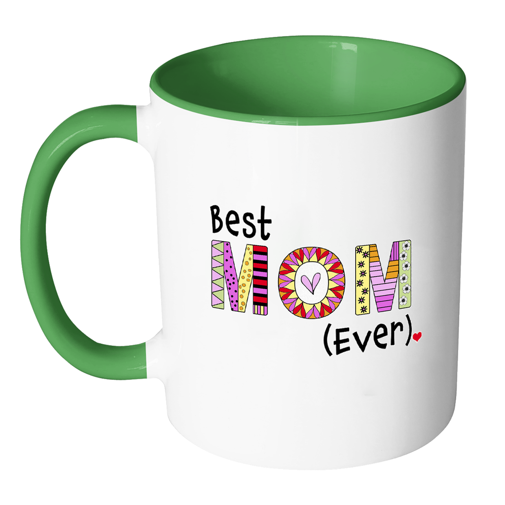 Best Mom Ever Coffee Mug - Two-Tone Mother Gift - KatMariacaStudio