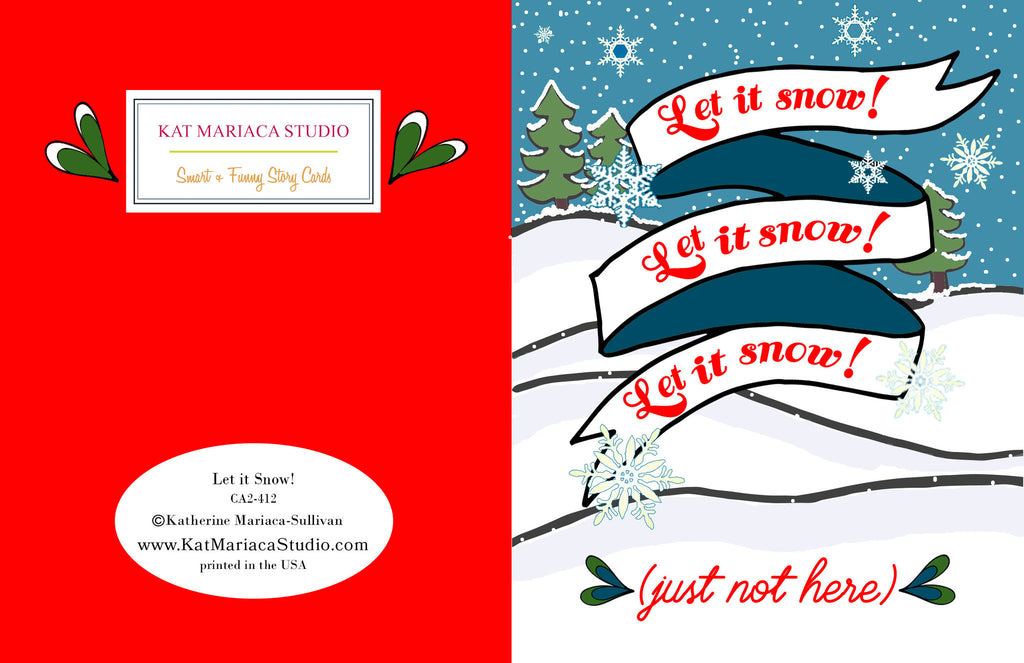 Let it Snow Holiday Card - KatMariacaStudio - 2