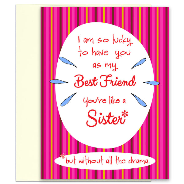 Like a Sister - Funny Card for Friend