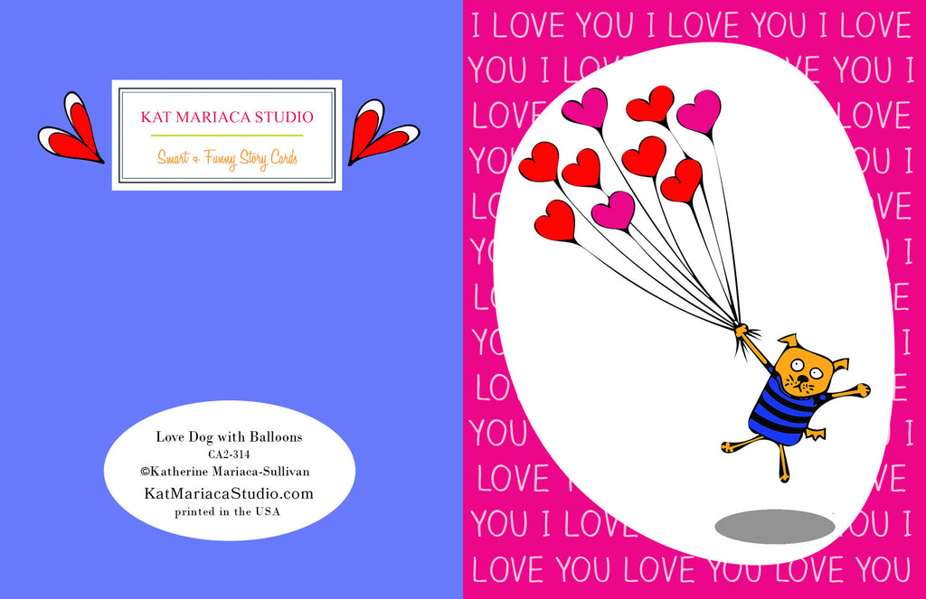 Silly Love & Valentine's Card - Love Dog with Balloons - KatMariacaStudio - 2