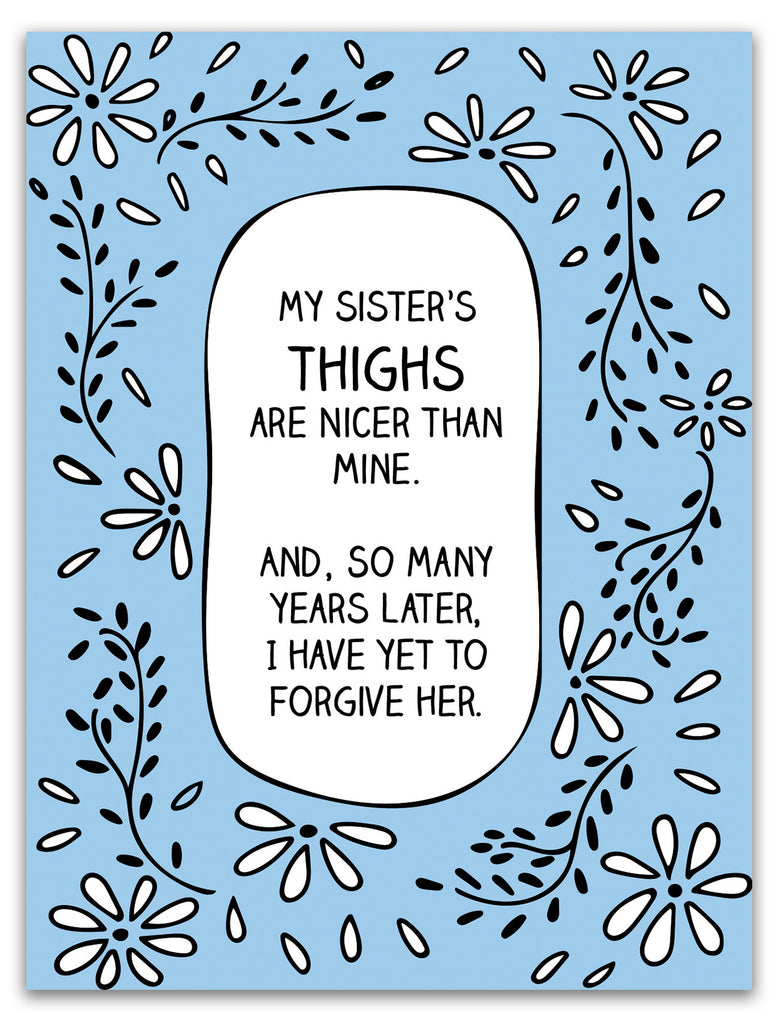 Instant Download - My Sister's Thighs - Printable Sister Gift