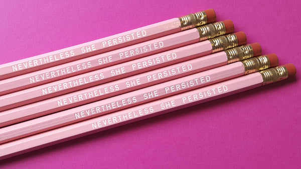 Nevertheless She Persisted - a Write Your Story Pencil Set