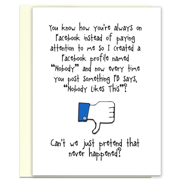 Funny Relationship Card - Nobody Likes You - from Kat Mariaca Studio - KatMariacaStudio - 1