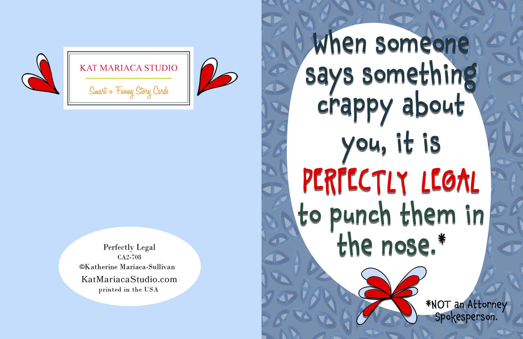 Perfectly Legal - Funny Encouragement Card for Friends - KatMariacaStudio - 2