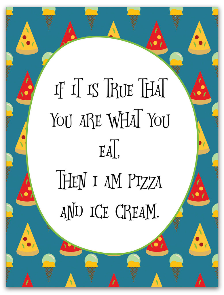 Funny Just Because Card for Friends - Pizza & Ice Cream - KatMariacaStudio - 3