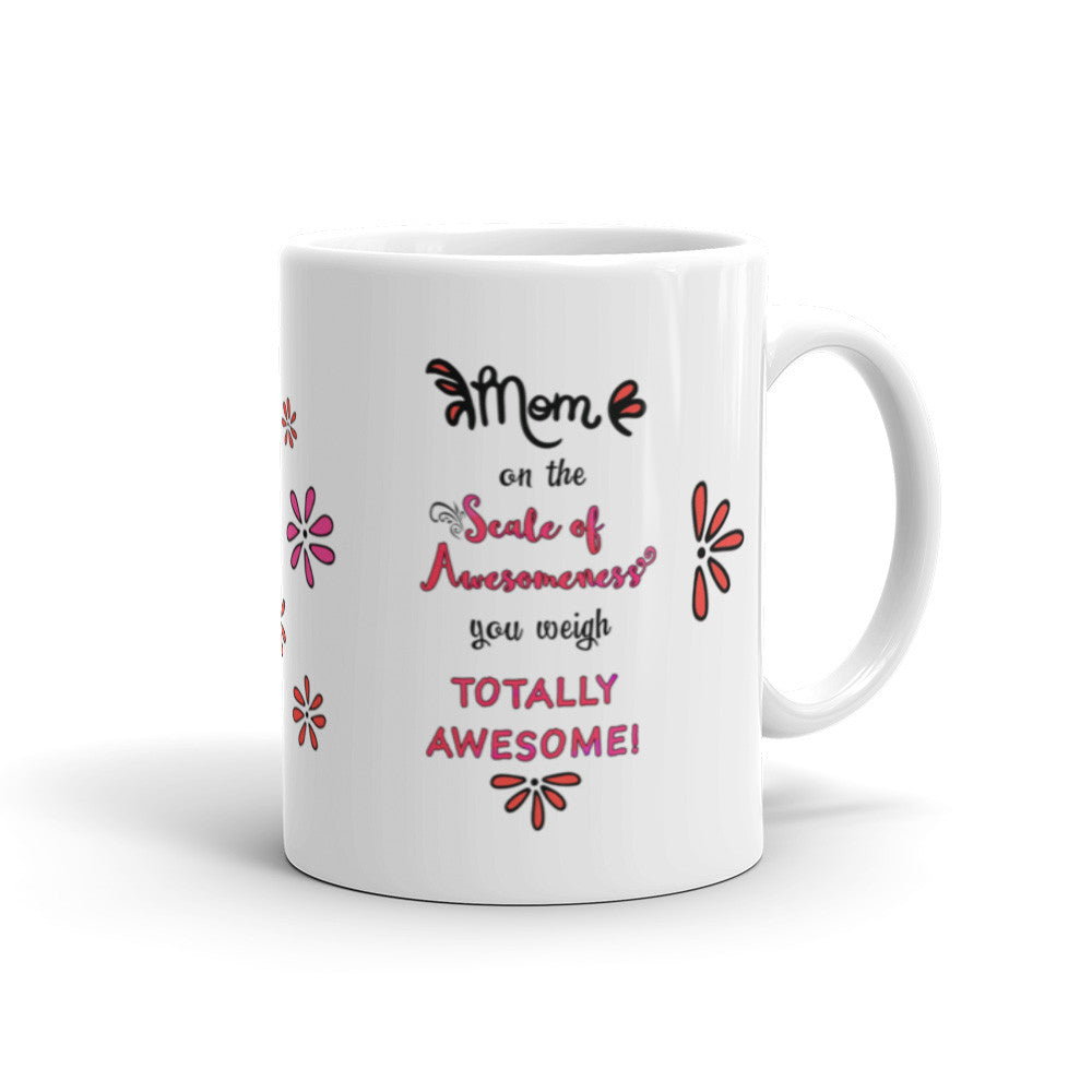 Scale of Awesomeness in Pink for Mom - Coffee Mug - KatMariacaStudio - 2