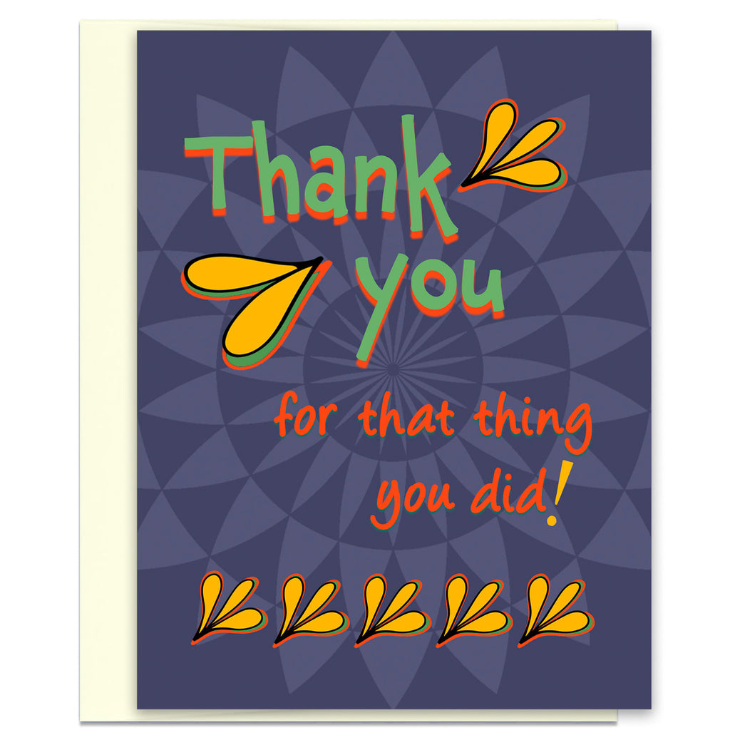 Thank You for That Thing You Did - Awesome Thank You Card - KatMariacaStudio - 1
