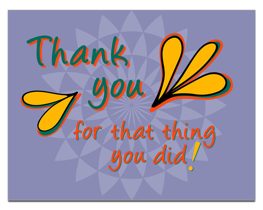 Thank You for That Thing You Did | a Lazy Greetings (TM) Postcard - KatMariacaStudio - 1