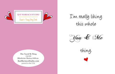 This You & Me Thing Valentine's Day Card from Postal Notes Greetings