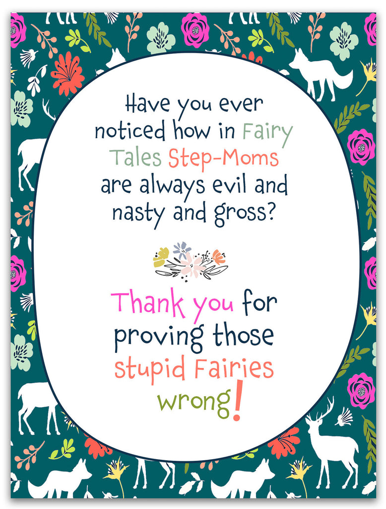 Those Fairy Tale Step-Moms - Greeting Card for Step Mother