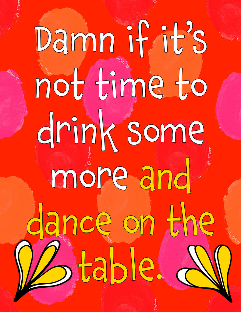 Time to Dance on the Tables - A Funny Celebration Card - KatMariacaStudio - 4