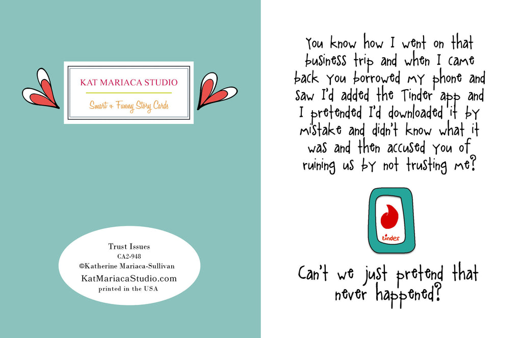 Funny Relationship Card About That Tinder App - Trust Issues - from Kat Mariaca Studio - KatMariacaStudio - 2