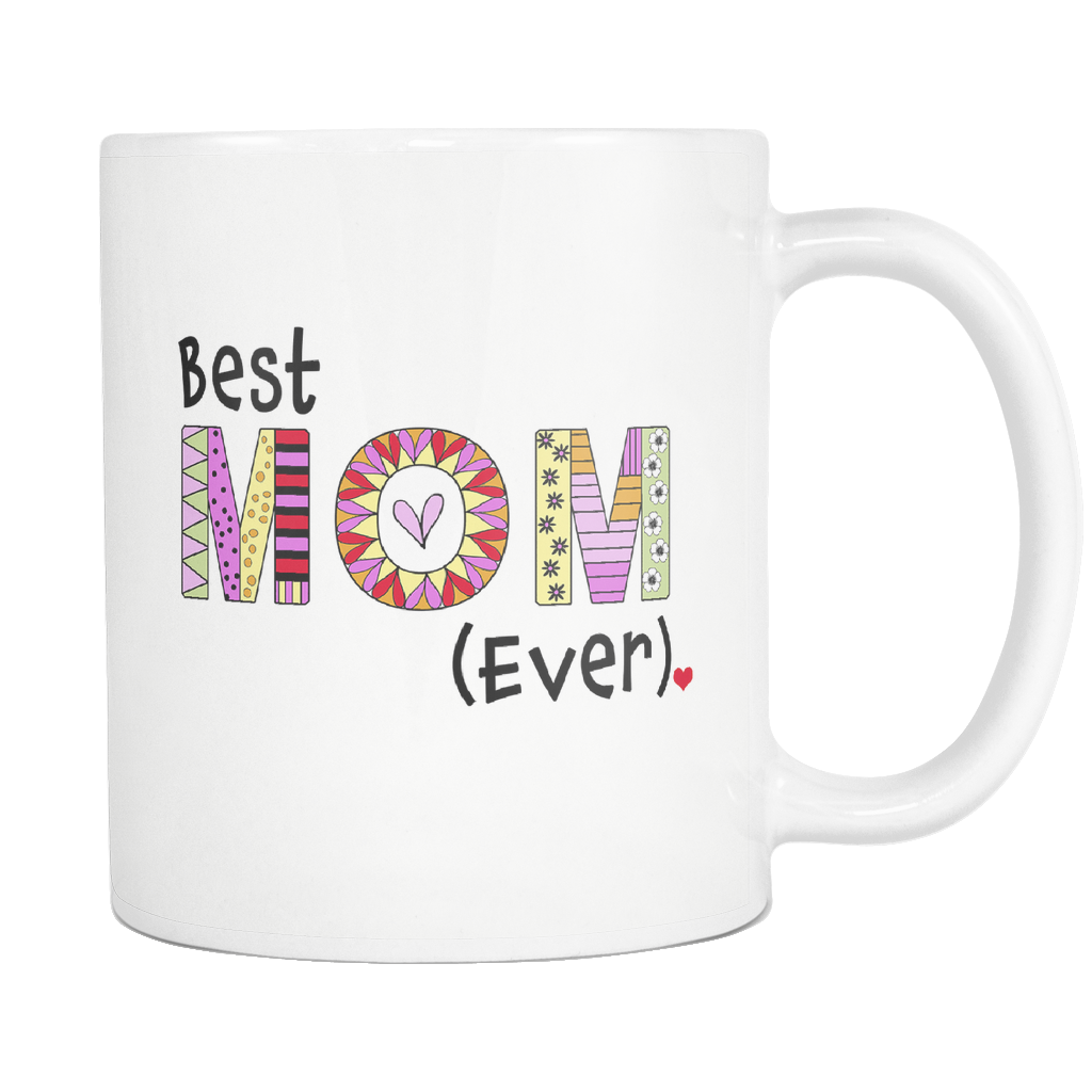 best mom ever coffee mug - great gift ideas for mothers - mom's