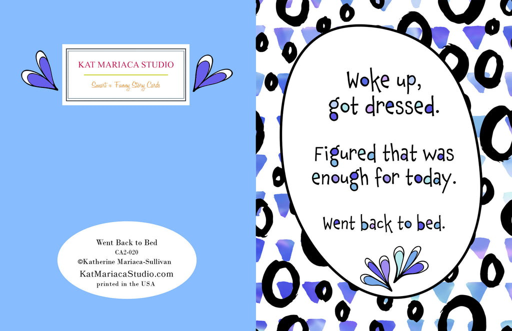 Card for Friends - Went Back to Bed - KatMariacaStudio - 2