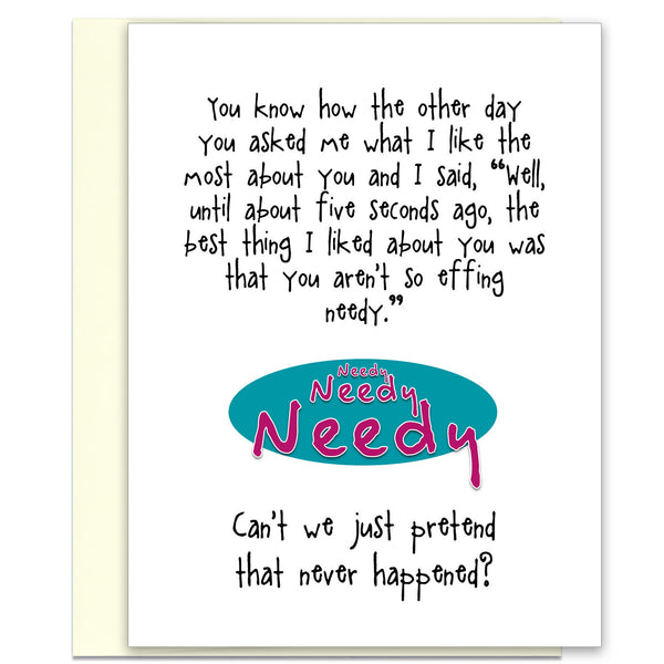 Funny Relationship Card - Who Needs That - from Kat Mariaca Studio - KatMariacaStudio - 1