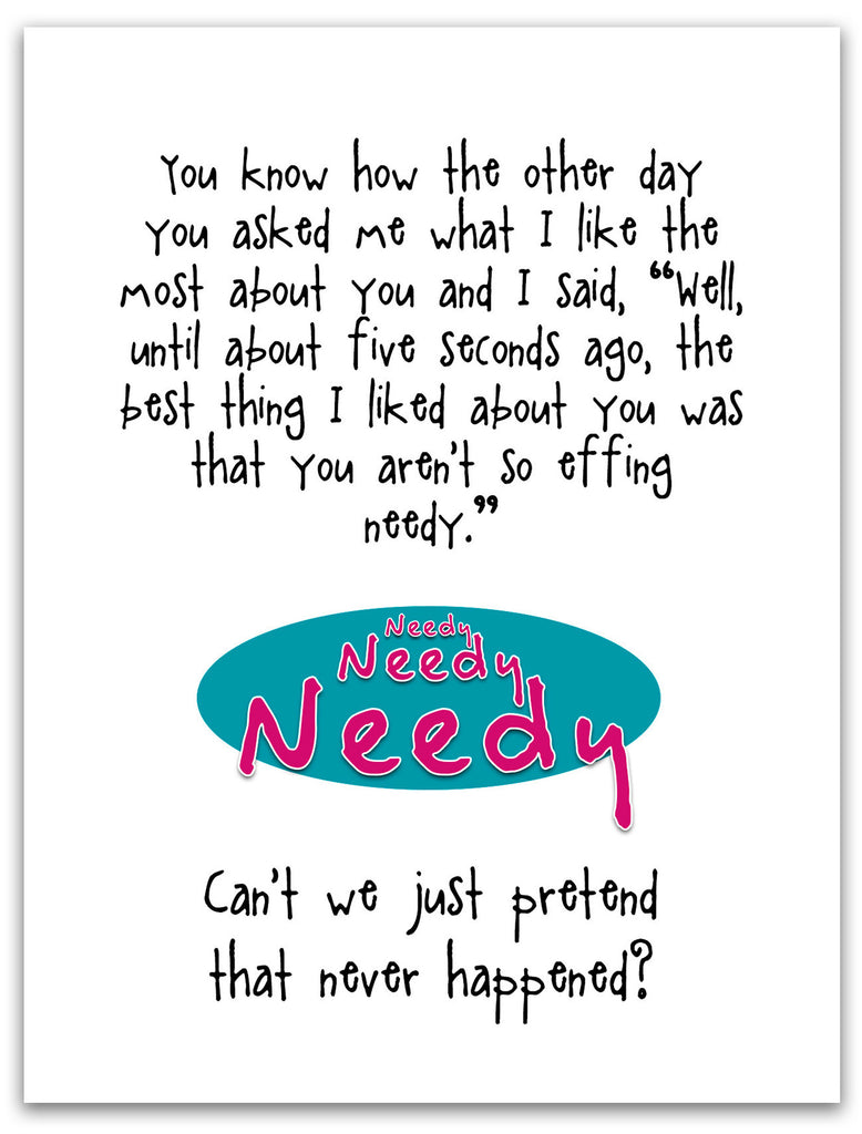Funny Relationship Card - Who Needs That - from Kat Mariaca Studio - KatMariacaStudio - 3