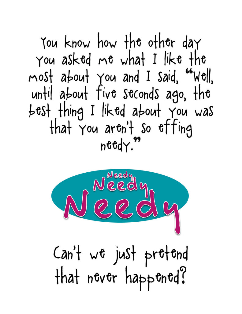 Funny Relationship Card - Who Needs That - from Kat Mariaca Studio - KatMariacaStudio - 4