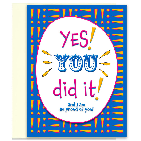 Yes! You Did It! Congratulations Card